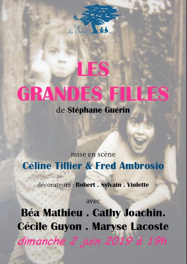 """""""Les grandes filles"""" par la Compagnie du Cèdre (Puyloubier) 1"""
